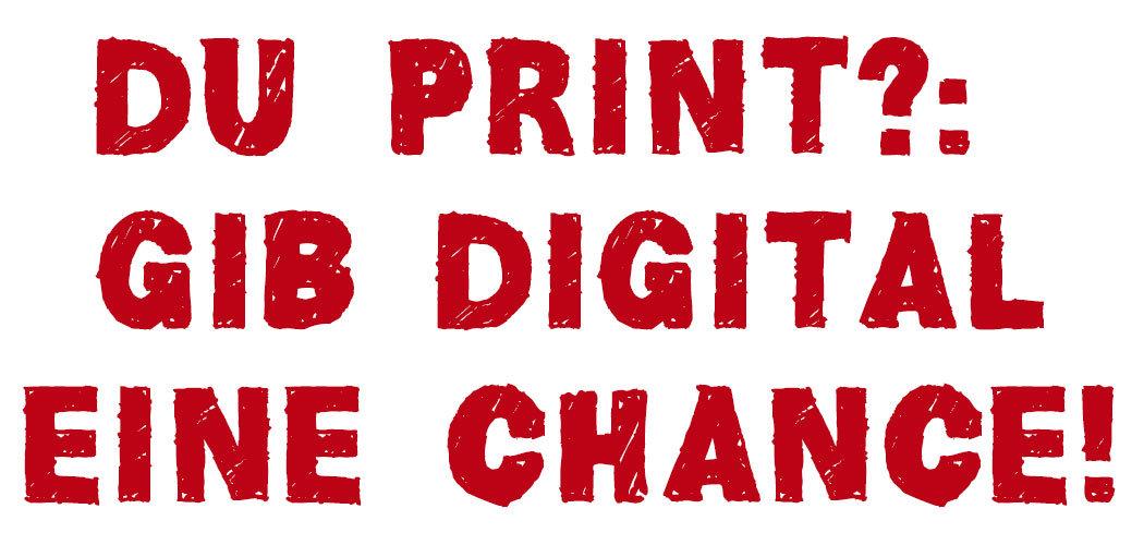 Slogan: Gibt Digital eine Chance