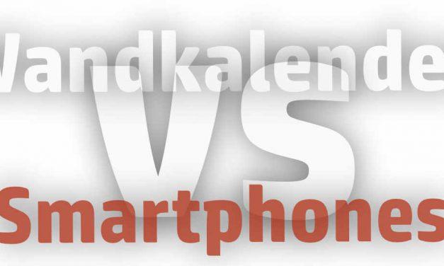 Wandkalender toppt Smartphones!?