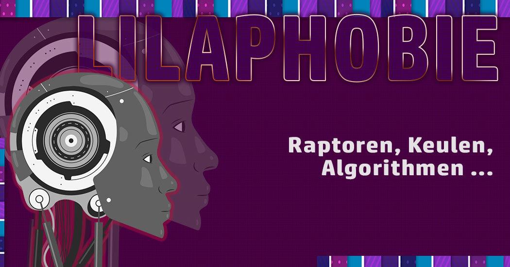Lilaphobie und der Untergang des Homo sapiens (Satire)