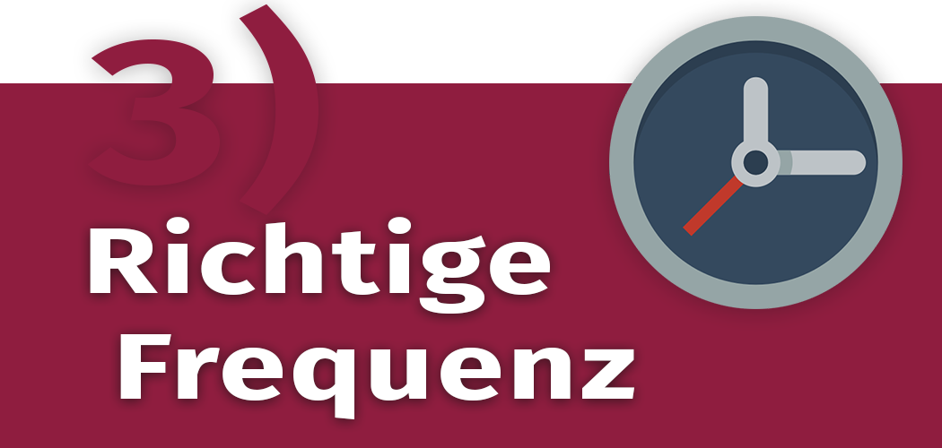Richtige Frequenz im Content-Marketing