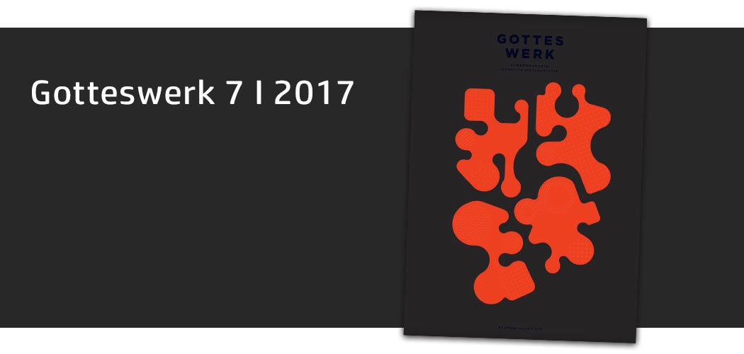 Gotteswerk-Edition 7 aus dem Jahr 2017