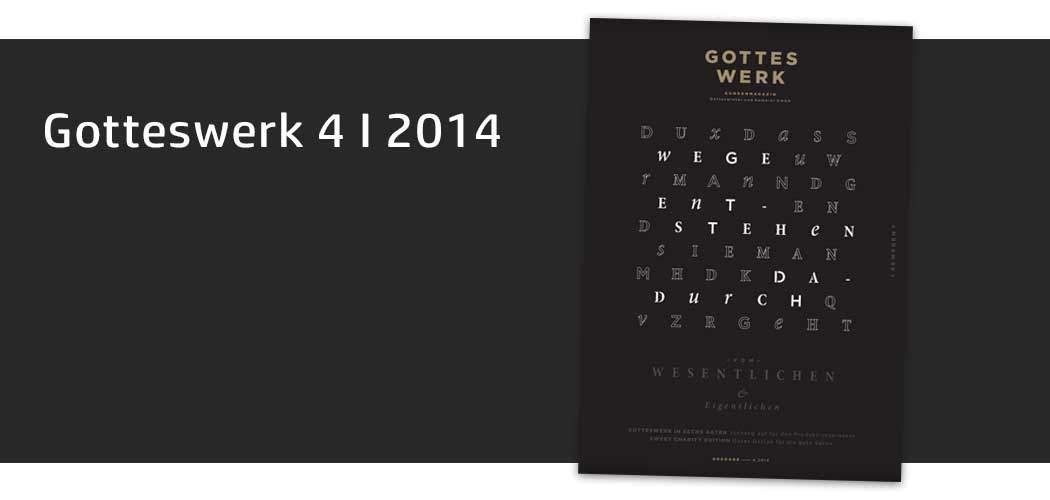 Gotteswerk-Edition 4 aus dem Jahr 2014