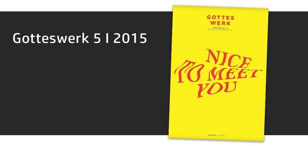 Gotteswerk-Edition 5 aus dem Jahr 2015