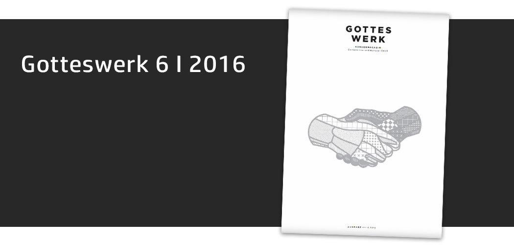 Gotteswerk-Edition 6 aus dem Jahr 2016