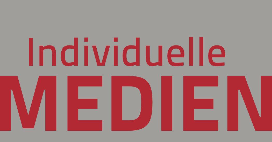 Individuelle Medien sind kein Privileg