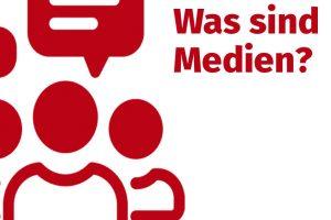 Was sind Medien?
